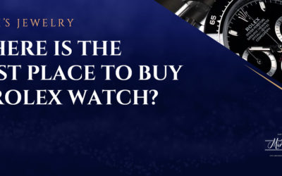 Why Mimi's Is The Best Place To Buy a Rolex Watch?