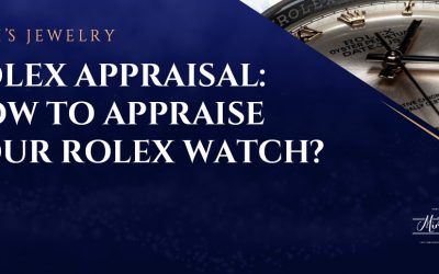Rolex Appraisal: How to Appraise Your Rolex Watch