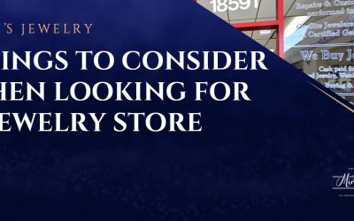 Things to Consider When Looking for a Jewelry Store
