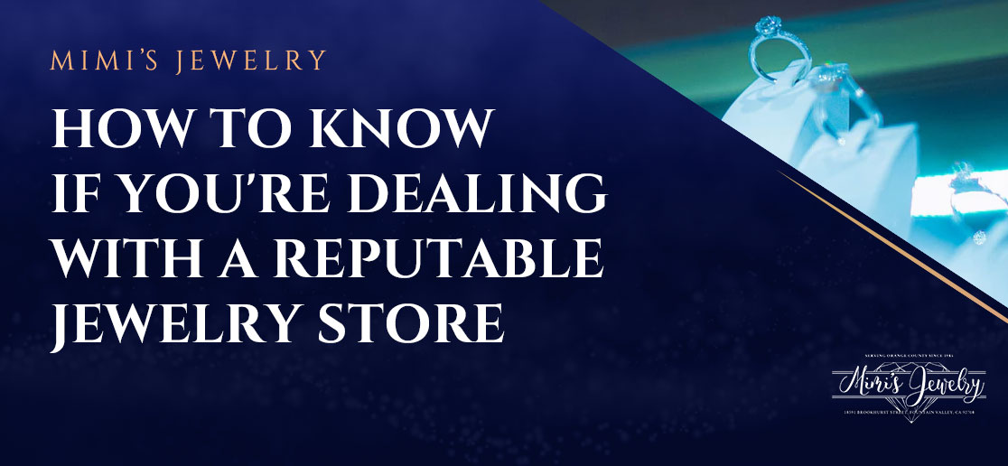 Reputable Jewelry Store